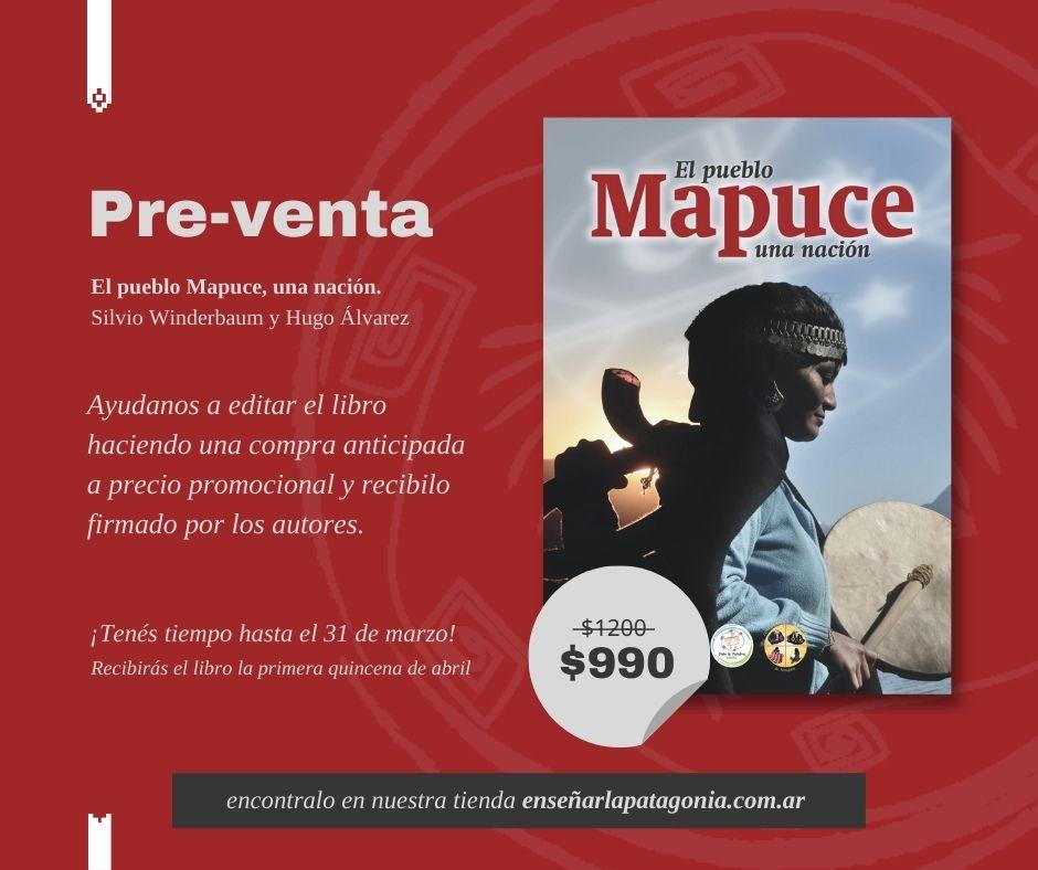 pre-venta de «El pueblo mapuce, una nación»